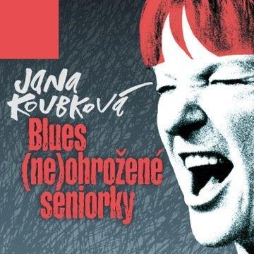 jana koubkova_blues neohrozene seniorky-1