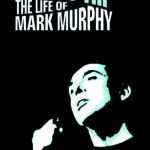 New Jazz Book: This is Hip The Life of Mark Murphy