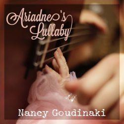 Nancy Goudinaki, Ariadne's Lullaby