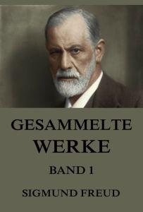 Freud Gesammelte Werke, Band 1