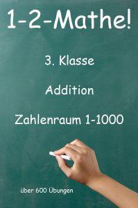 1-2-Mathe! - 3. Klasse - Addition, Zahlenraum bis 1000