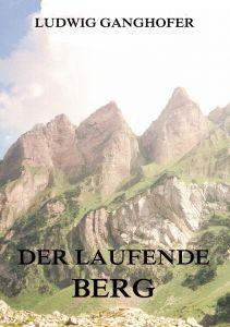 Der laufende Berg