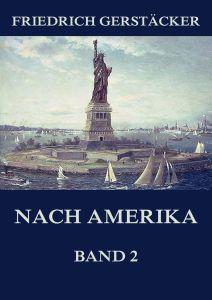 Nach Amerika, Band 2