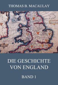Die Geschichte von England, Band 1