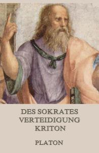 Des Sokrates Verteidigung/Kriton