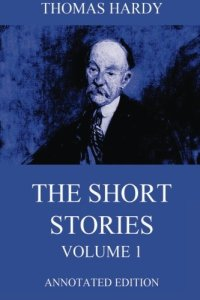 The Short Stories, Volume 1
