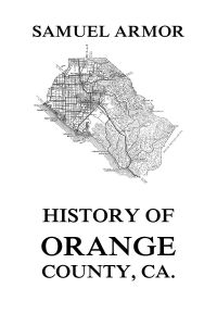 History of Orange County, Ca.