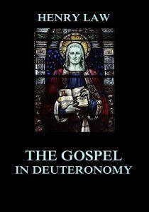 The Gospel in Deuteronomy