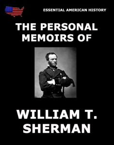 The Personal Memoirs Of William T. Sherman