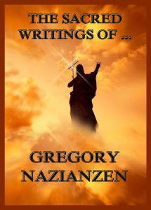 The Sacred Writings of Gregory Nazianzen
