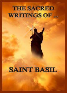 The Sacred Writings of Saint Basil