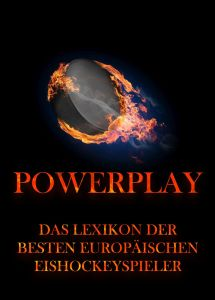 Powerplay - Das Lexikon der besten europäischen Eishockeyspieler