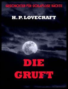 Die Gruft (Deutsche Neuübersetzung)