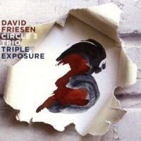 David Friesen Circle 3 Trio \ Triple Exposure