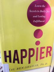 The Ultimate Currency: Happier By Tal Ben Shahar