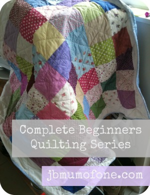 Complete Beginners Quilting Series
