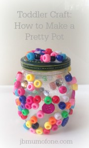 Toddler Craft How to make a pretty pot
