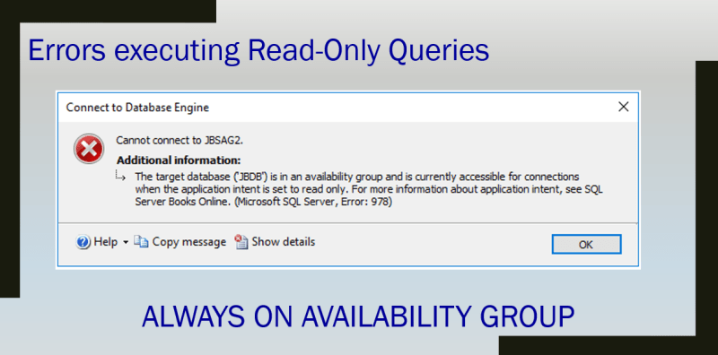 The target database ('JBDB') is in an availability group and is currently accessible for connections when the application intent is set to read only