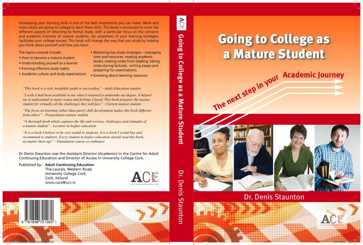 'Going to College as a Mature Student' by 'Dr. Denis Staunton'.