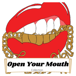 "Collection ""Open Your mouth"""