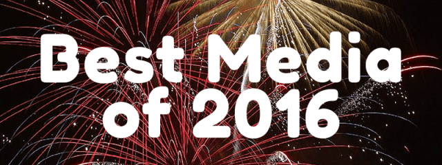 Best Media of 2016