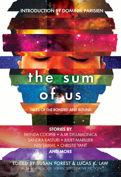 The Sum of Us: Tales of the Bonded and Bound