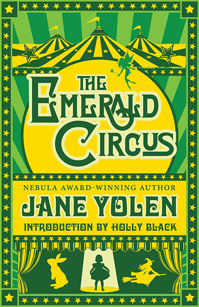 The Emerald Circus, by Jane Yolen
