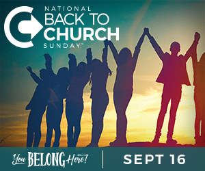 Join Us for Back to Church Sunday, Sept. 16