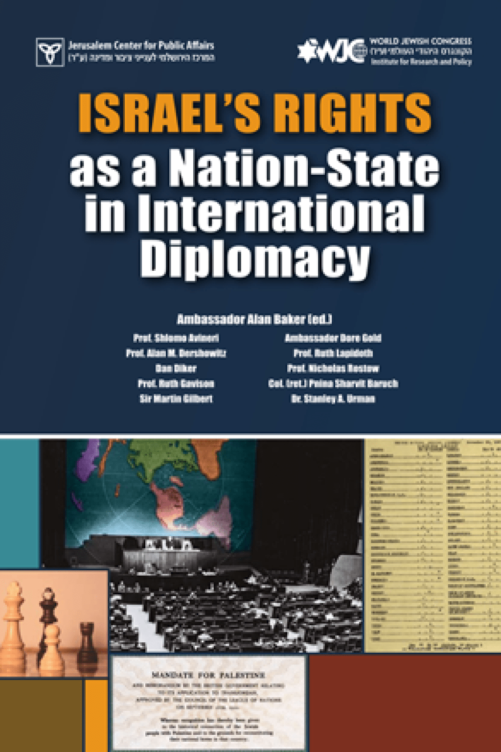 Israel's Rights as a Nation-State in<br>International Diplomacy