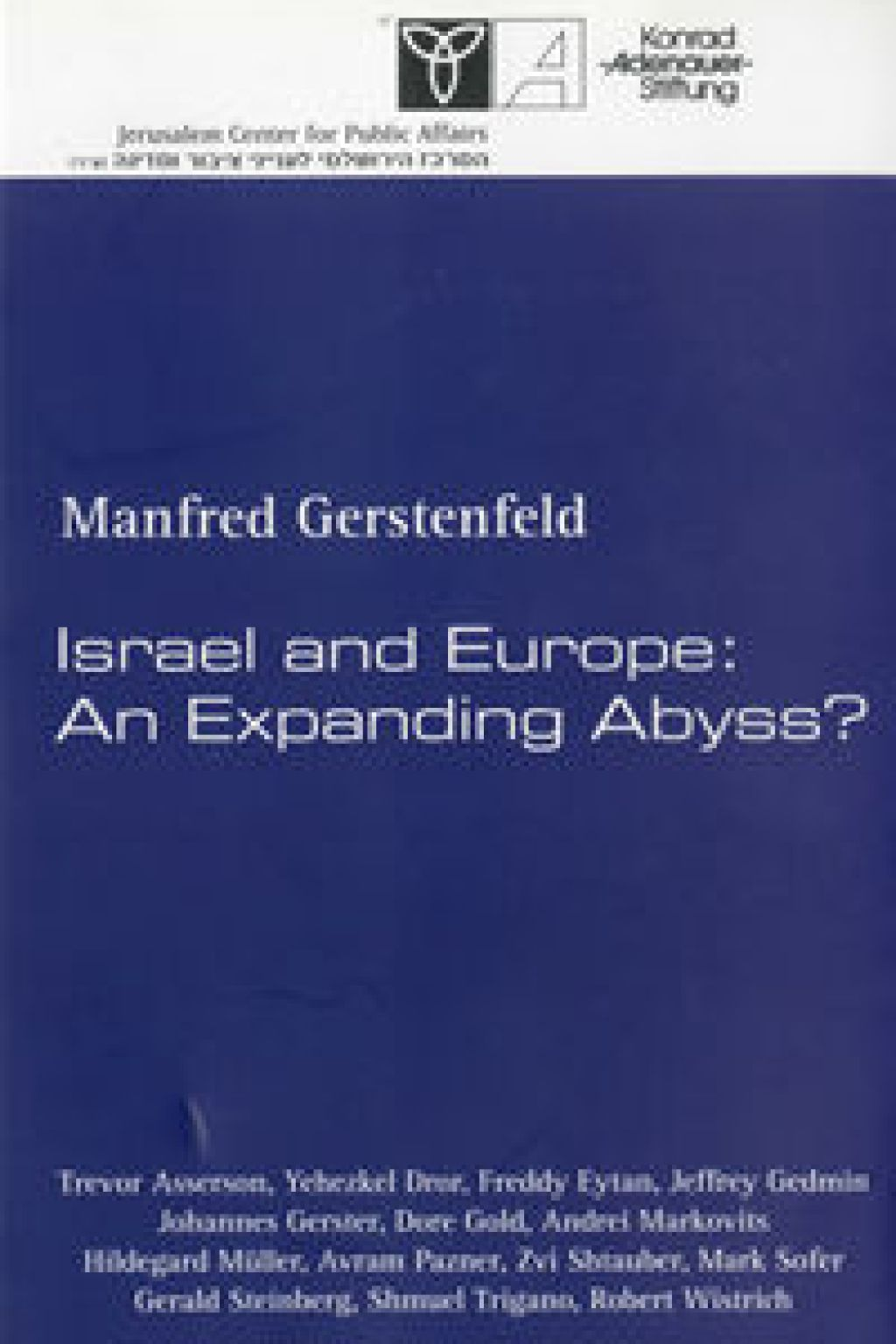 Israel and Europe: An Expanding Abyss