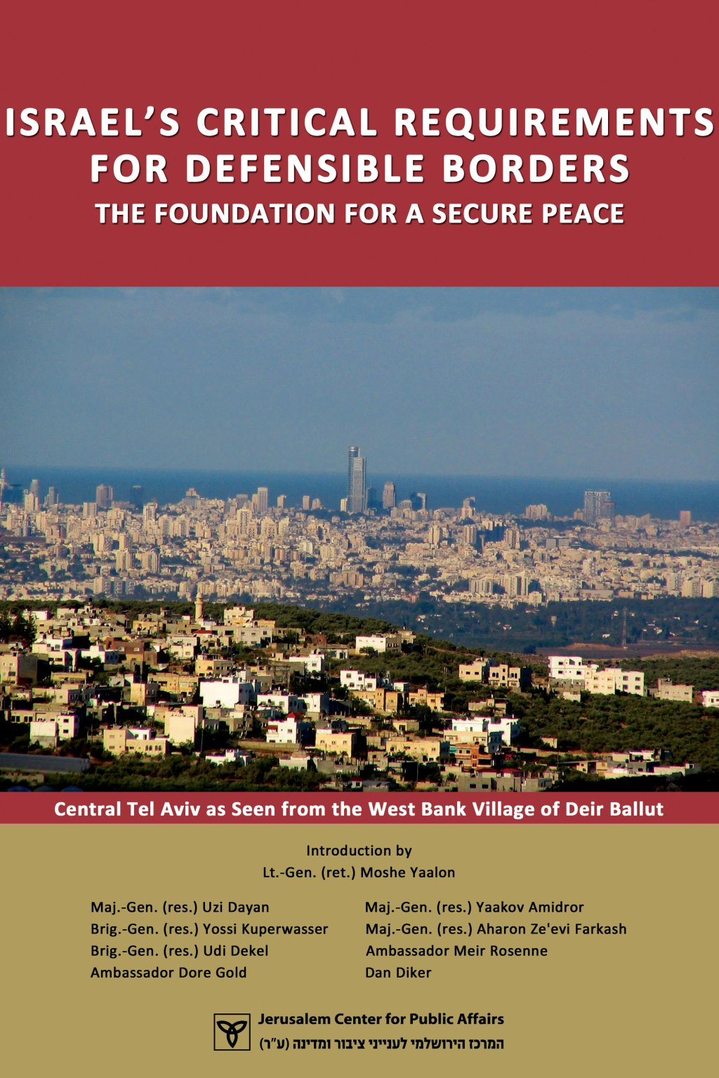 Israel's Critical Requirements for Defensible Borders: The Foundation for a Secure Peace