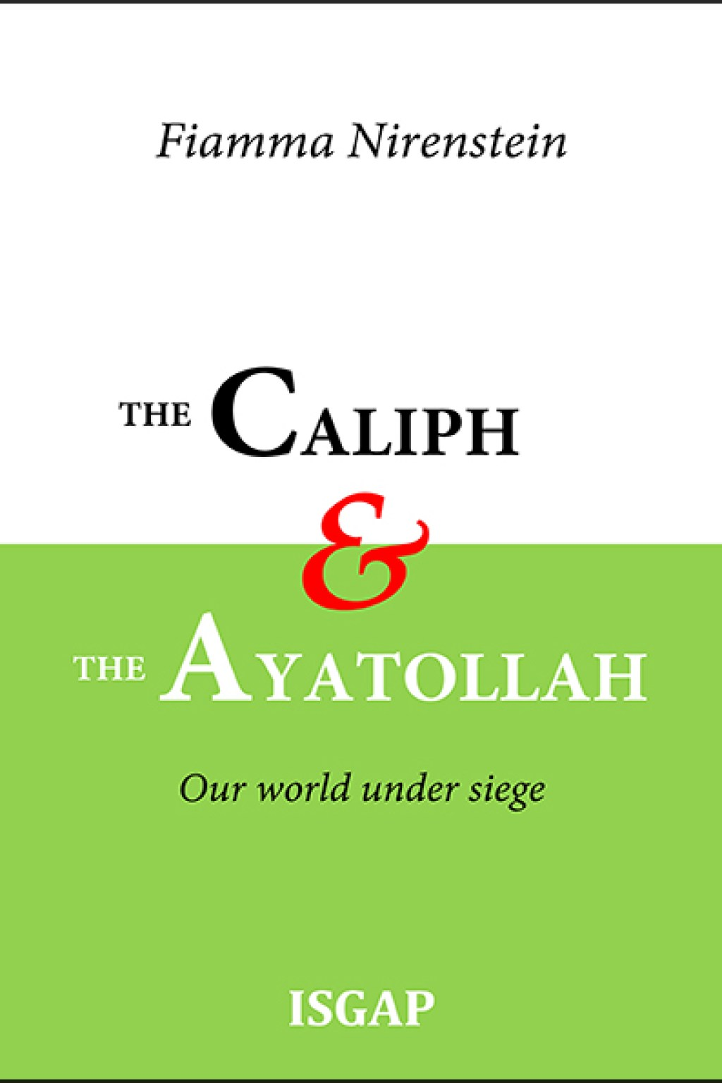 The Caliph & the Ayatollah
