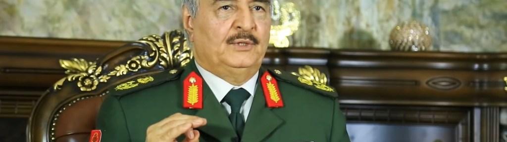 Libya's Field-Marshall Khalifa Haftar – the Returnee