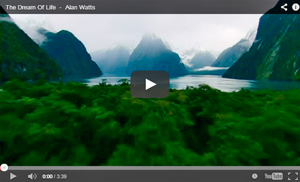 The Dream of Life - Alan Watts (Courtesy: YouTube)