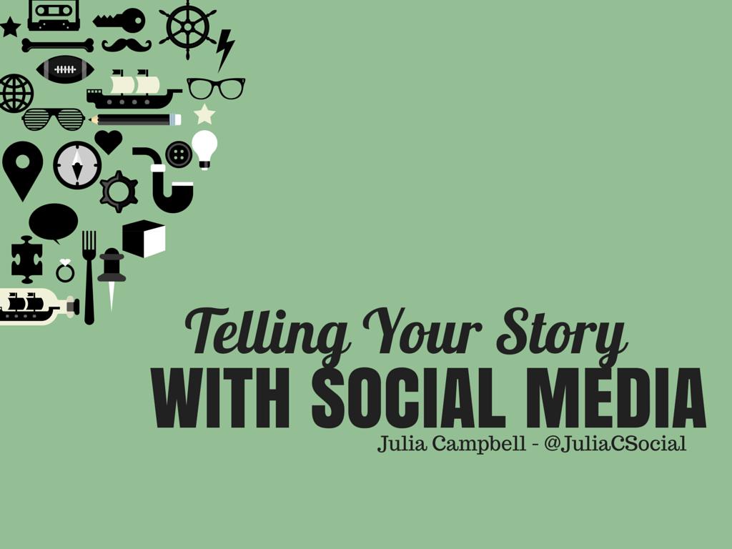 Telling Your Story Using Social Media Presentation