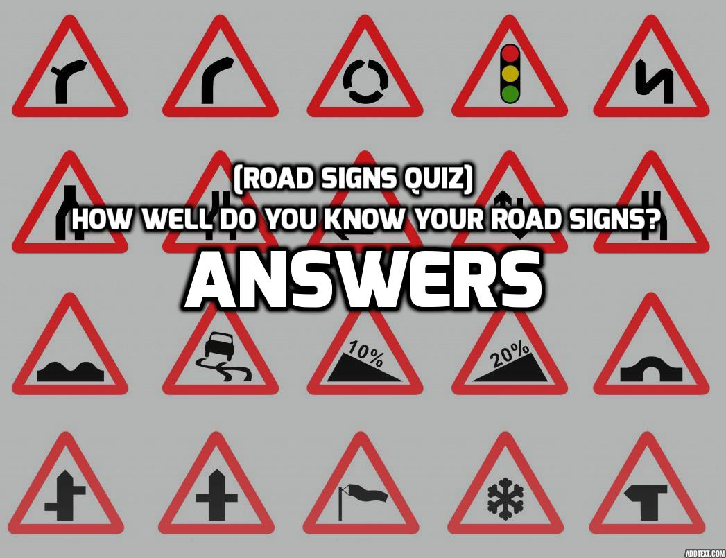 Answers Road Signs Quiz Test Your Knowledge Of Uk Road