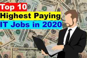 Top 10 Highest Paying IT Jobs in 2021 | Highest Paying Jobs in 2021