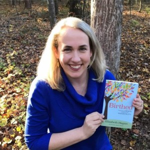 The Rev. Elizabeth Hagan and her debut memoir, Birthed.