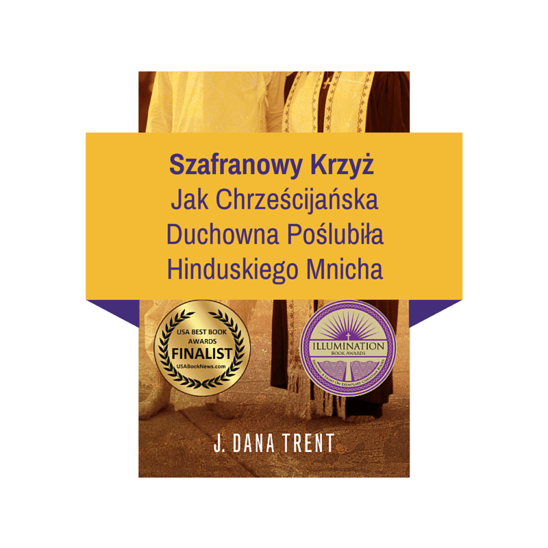 "My amateur graphic design skills on display! This is NOT what the real Polish cover will look like ... but while we wait, we get to see how cool the Polish version of ""Saffron Cross: The Unlikely Story of How a Christian Minister Married a Hindu Monk"" is. :)"