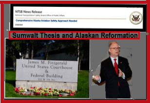 FAA Alaska office, Sumwalt, NTSB Report
