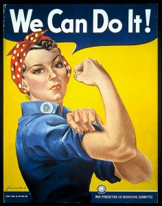 """We Can Do It!"" or Rosie, the Riveter."