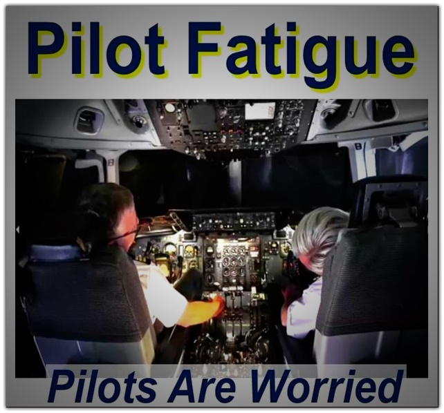 pilots worried about fatigue