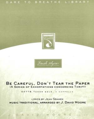 Sheet music cover image for choral composition Be Careful, Don't Tear the Paper
