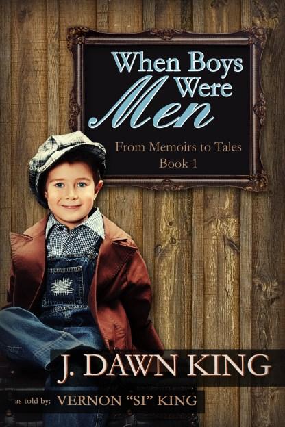 When Boys Were Men, J. Dawn King, memoir