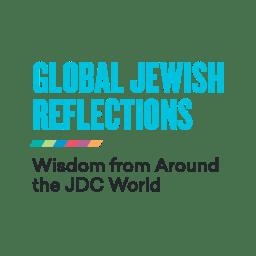 Global Jewish Reflections: Wisdom from Around the JDC World