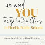 Take Action: Help Stop Va((!ne Clinics In Florida Public Schools