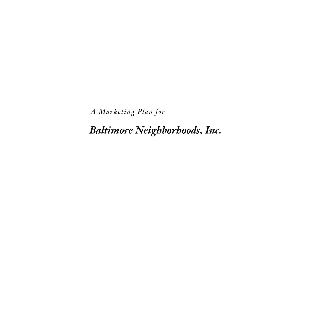 Baltimore Neighborhoods Inc. Marketing Plan