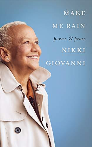 Nikki Giovanni, Make Me Rain
