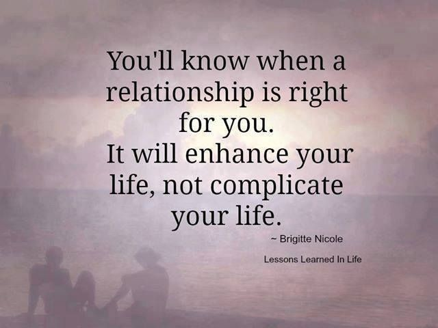When a relationship is right.