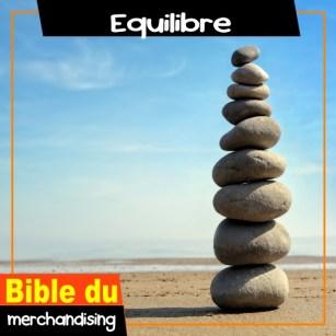 merchandising marchandisage Equilibre